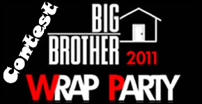 Big Brother Wrap Party Contest