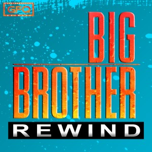 Big Brother rewind